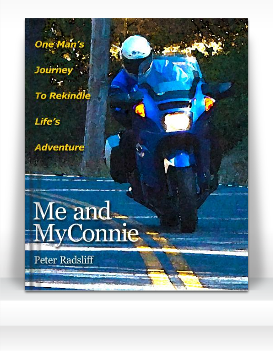 Me and MyConnie - One Man's Journey To Rekindle Life's Adventure